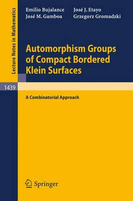 Automorphism Groups of Compact Bordered Klein Surfaces: A Combinatorial Approach