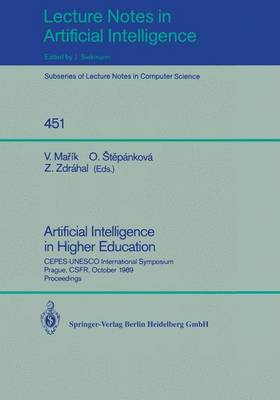 Artificial Intelligence in Higher Education: CEPES-UNESCO International Symposium, Prague, CSFR, October 23-25, 1989, Proceedings