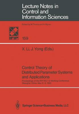 Control Theory of Distributed Parameter Systems and Applications: Proceedings of the IFIP WG 7.2 Working Conference, Shanghai, China, May 6-9, 1990
