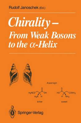 Chirality: From Weak Bosons to the ?-Helix