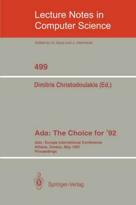 Ada: The Choice for '92: Ada-Europe International Conference Athens, Greece, May 13-17, 1991