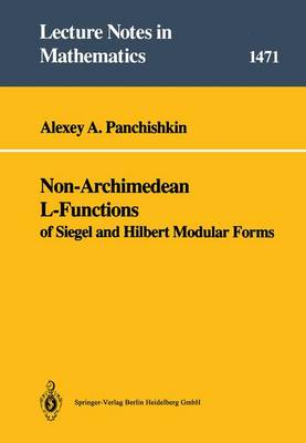 Non-Archimedean L-functions: Associated with Siegel and Hilbert Modular Forms