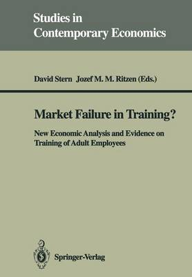Market Failure in Training?: New Economic Analysis and Evidence on Training of Adult Employees