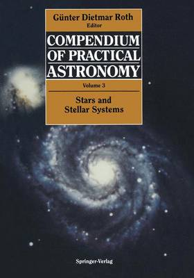 Compendium of Practical Astronomy: Volume 3: Stars and Stellar Systems