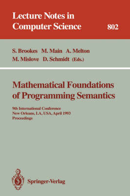 Mathematical Foundations of Programming Semantics: 7th International Conference, Pittsburgh, PA, USA, March 25-28, 1991. Proceedings
