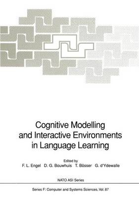 Cognitive Modelling and Interactive Environments in Language Learning