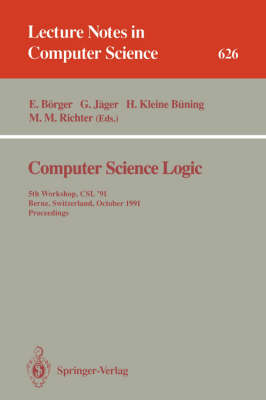 Computer Science Logic: 5th Workshop, CSL '91, Berne, Switzerland, October 7-11, 1991. Proceedings