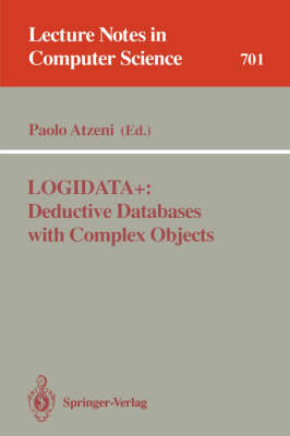 LOGIDATA+: Deductive Databases with Complex Objects