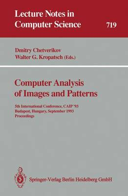 Computer Analysis of Images and Patterns: 5th International Conference, CAIP '93 Budapest, Hungary, September 13-15, 1993 Proceedings
