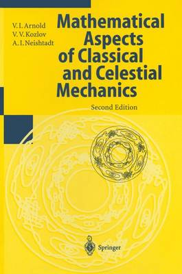 Dynamical Systems: Mathematical Aspects of Classical and Celestial Mechanics: v. 3