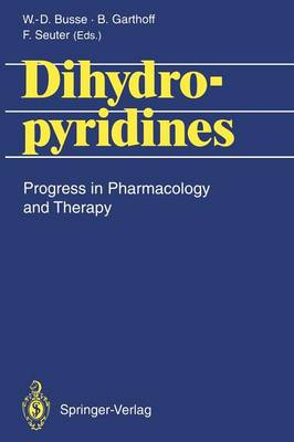 Dihydropyridines: Progress in Pharmacology and Therapy
