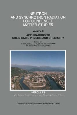 Neutron and Synchrotron Radiation for Condensed Matter Studies: Applications to Solid State Physics and Chemistry