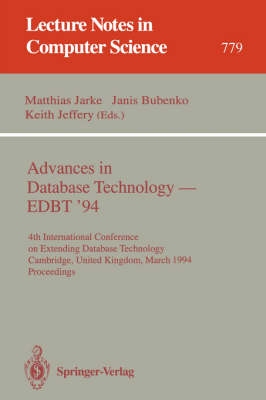 Advances in Database Technology - EDBT '94: 4th International Conference on Extending Database Technology, Cambridge, United Kingdom, March 28 - 31, 1994. Proceedings