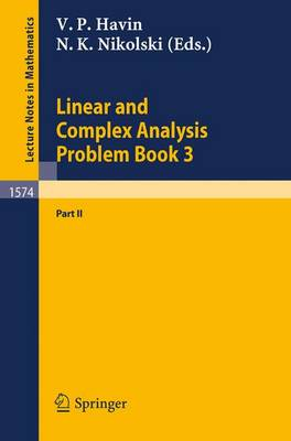 Linear and Complex Analysis Problem Book 3: Part 1