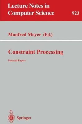 Constraint Processing: Selected Papers