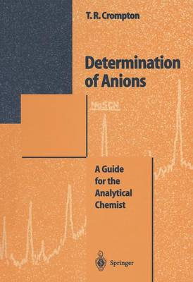 Determination of Anions: A Guide for the Analytical Chemist