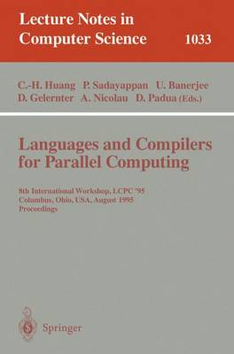 Languages and Compilers for Parallel Computing: 8th International Workshop, Columbus, Ohio, USA, August 10-12, 1995. Proceedings