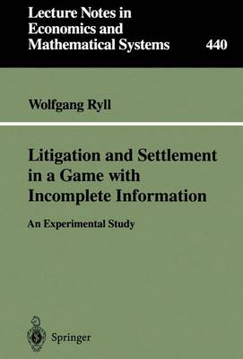 Litigation and Settlement in a Game with Incomplete Information: An Experimental Study