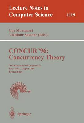 CONCUR '96: Concurrency Theory: 7th International Conference, Pisa, Italy, August 26 - 29, 1996. Proceedings