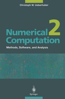 Numerical Computation 2: Methods, Software, and Analysis