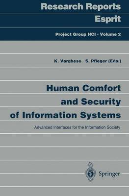 Human Comfort and Security of Information Systems: Advanced Interfaces for the Information Society