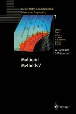 Multigrid Methods V: Proceedings of the Fifth European Multigrid Conference held in Stuttgart, Germany, October 1-4, 1996