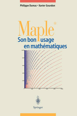 Maple: Son Bon Usage En Matha(c)Matiques
