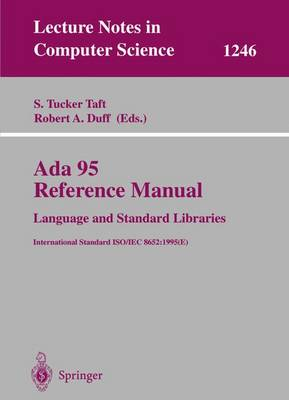 Ada 95 Reference Manual: Language and Standard Libraries: International Standard ISO/IEC 8652:1995 (E)