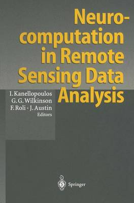"Neurocomputation in Remote Sensing Data Analysis: Proceedings of Concerted Actions ""Compares"" (Connectionist Methods for Pre-Processing and Analysis of Remote Sensing Data)"