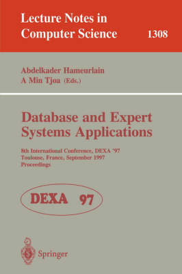 Database and Expert Systems Applications: 8th International Conference, DEXA'97, Toulouse, France, September 1-5, 1997, Proceedings
