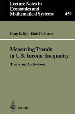 Measuring Trends in U.S. Income Inequality: Theory and Applications
