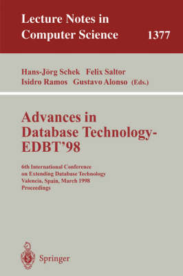Advances in Database Technology - EDBT '98: 6th International Conference on Extending Database Technology, Valencia, Spain, March 23-27, 1998.