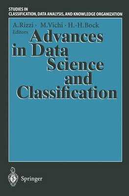 """Advances in Data Science and Classification: Proceedings of the 6th Conference of the International Federation of Classification Societies (IFCS-98) Universita """"La Sapienza"""", Rome, 21-24 July, 1998"""