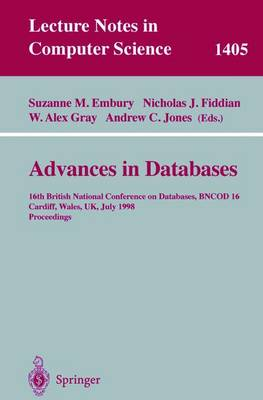 Advances in Databases: 16th British National Conference on Databases, BNCOD 16, Cardiff, Wales, UK, July 6-8, 1998, Proceedings