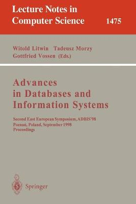 Advances in Databases and Information Systems: Second East European Symposium, ADBIS '98, Poznan, Poland, September 7-10, 1998, Proceedings