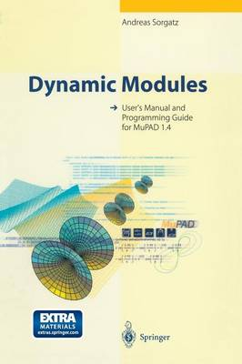 Dynamic Modules: User's Manual and Programming Guide for MuPAD 1.4