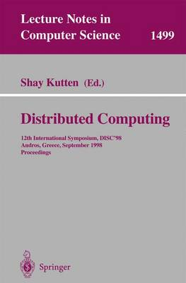 Distributed Computing: 12th International Symposium, DISC'98, Andros, Greece, September 24 -26, 1998, Proceedings