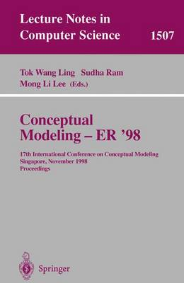 Conceptual Modeling - ER '98: 17th International Conference on Conceptual Modeling, Singapore, November 16-19, 1998, Proceedings
