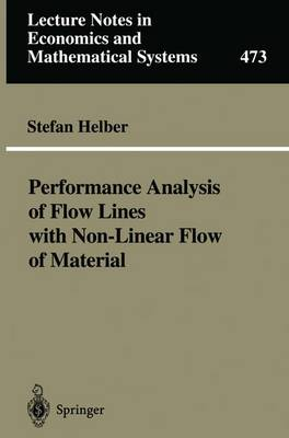 Performance Analysis of Flow Lines with Non-Linear Flow of Material