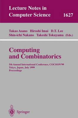 Computing and Combinatorics: 5th Annual International Conference, COCOON'99, Tokyo, Japan, July 26-28, 1999, Proceedings
