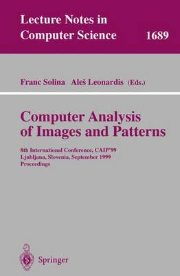 Computer Analysis of Images and Patterns: 8th International Conference, CAIP'99 Ljubljana, Slovenia, September 1-3, 1999 Proceedings