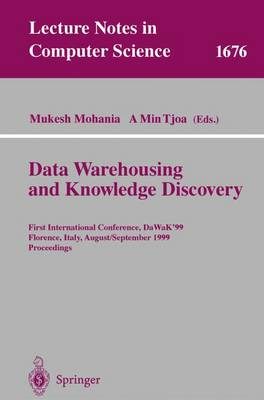 Data Warehousing and Knowledge Discovery: First International Conference, DaWaK'99 Florence, Italy, August 30 - September 1, 1999 Proceedings