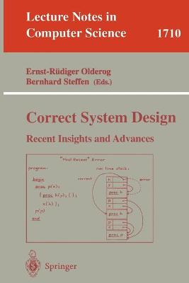 Correct System Design: Recent Insights and Advances