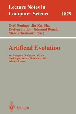 Artificial Evolution: 4th European Conference, AE'99 Dunkerque, France, November 3-5, 1999 Selected Papers