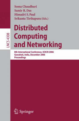 Distributed Computing and Networking: 8th International Conference, ICDCN 2006, Guwahati, India, December 27-30, 2006, Proceedings