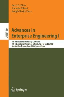 Advances in Enterprise Engineering I: 4th International Workshop CIAO! and 4th International Workshop EOMAS, held at CAiSE 2008, Montpellier, France, June 16-17, 2008, Proceedings