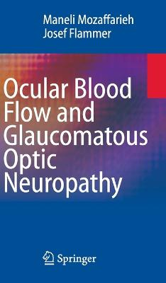 Ocular Blood Flow and Glaucomatous Optic Neuropathy