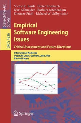 Empirical Software Engineering Issues. Critical Assessment and Future Directions: International Workshop, Dagstuhl Castle, Germany, June 26-30, 2006, Revised Papers