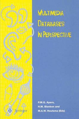 Multimedia Database in Perspective