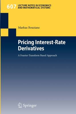 Pricing Interest-Rate Derivatives: A Fourier-Transform Based Approach